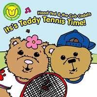 Teddy Tennis CD – It's Teddy Tennis Time